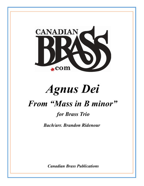 Agnus Dei from Mass in B minor for Brass Trio (Bach/arr. Ridenour)- Brass Underground Series