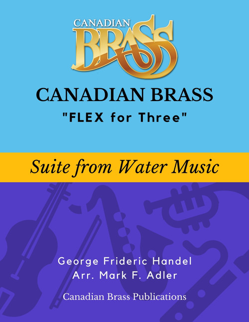 Flex for Three - Suite from Water Music by G.F. Handel (arr. M. Adler) Educator Pak PDF Download