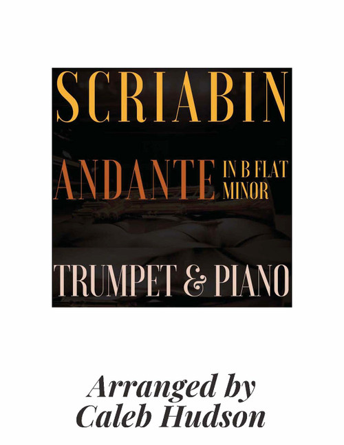 Etude No. 11, Op. 8 (Andante in B Flat Minor) for Trumpet and Piano (Scriabin/arr. Caleb Hudson) PDF Download