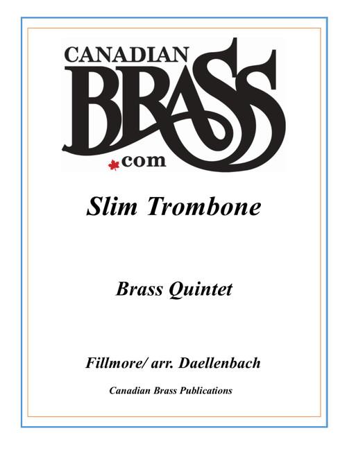 Slim Trombone Brass Quintet (Fillmore/arr. Daellenbach) PDF Download