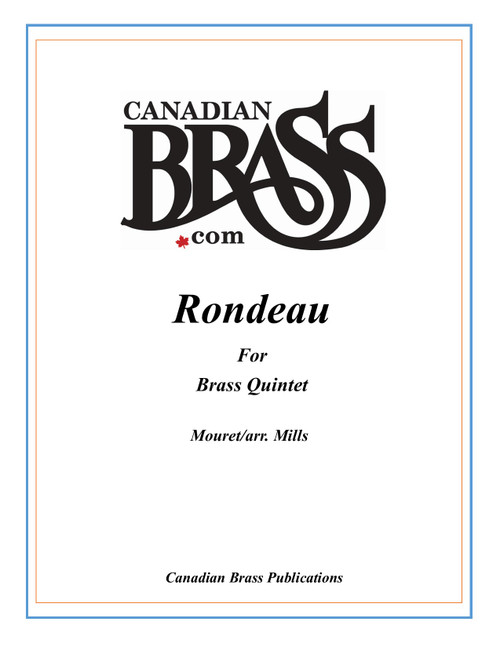 Rondeau for Brass Quintet (Theme from Masterpiece Theater) (Mouret/arr. Mills) PDF Download