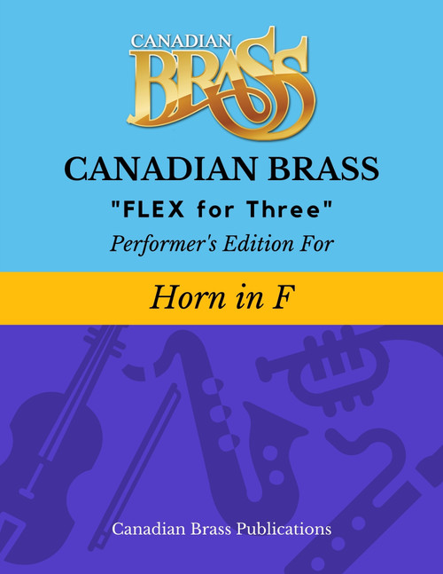 Flex for Three - Performer's Edition for Horn