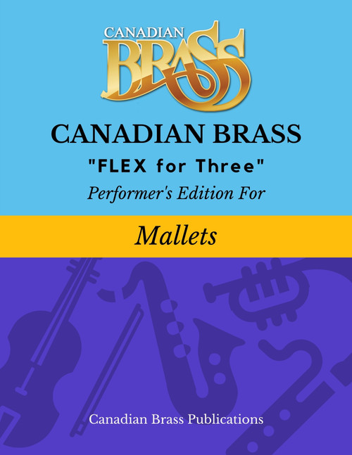 Flex for Three - Performer's Edition for Mallets