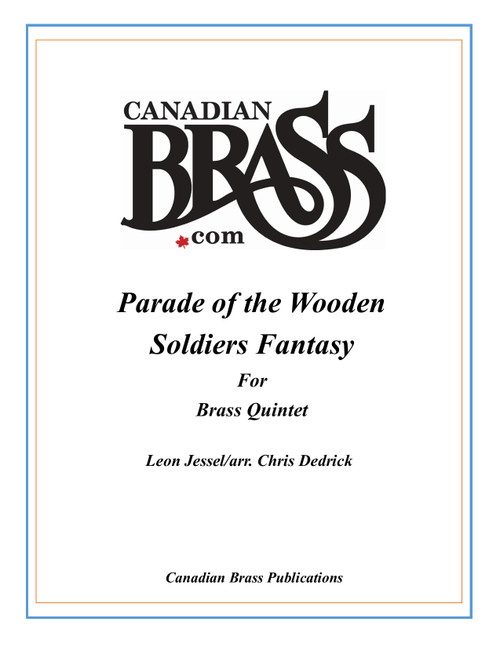 Parade of the Wooden Soldiers Fantasy (Jessel/arr. Chris Dedrick)