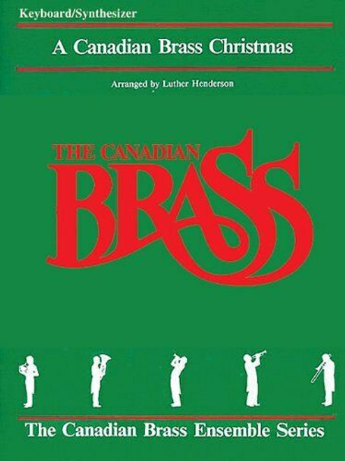A Canadian Brass Christmas for Brass Quintet - Keyboard Book PDF Download