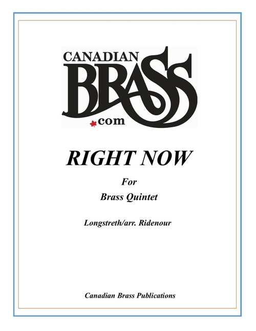 Right Now for Brass Quintet (Longstreth/arr. Ridenour) PDF Download
