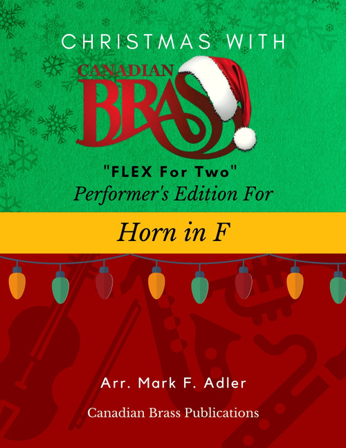 Christmas with Canadian Brass Flex for Two - Performer's Edition for Horn in F PDF Download