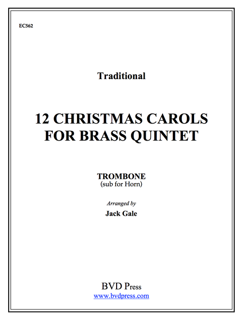 12 Christmas Carols for Brass Quintet -Trombone Sub for Horn PDF Download
