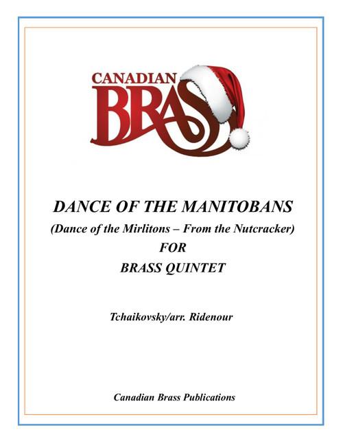 Dance of the Manitobans Brass Quintet (Tchaikovsky/arr. Ridenour)