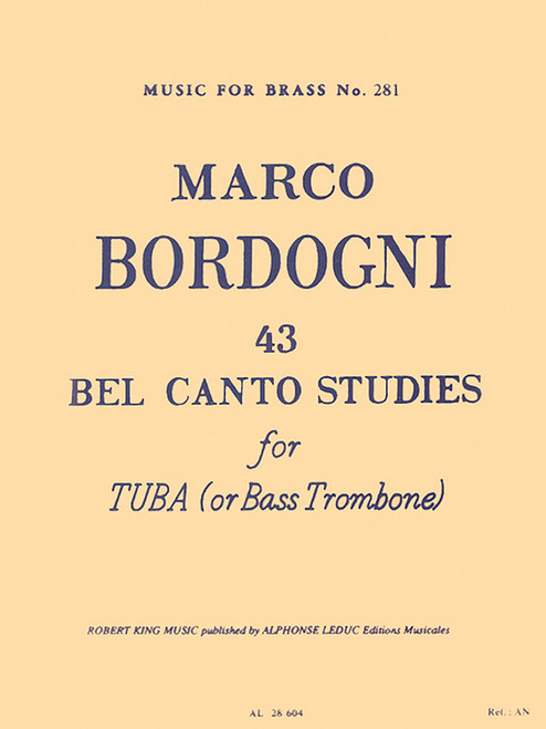 43 Bel Canto Studies for Tuba or Bass Trombone (Marco Bordogni)