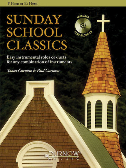 Sunday School Classics for F Horn or Eb Horn Instruments Book/CD