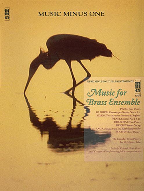 Music for Brass Ensemble (Music Minus One Tuba/Bass Trombone)