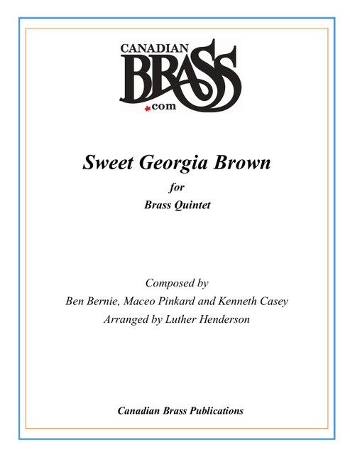 Sweet Georgia Brown Brass Quintet (Bernie, Pinkard and Casey/arr. Henderson) PDF Download