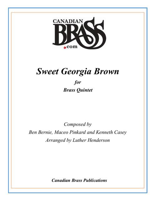 Sweet Georgia Brown Brass Quintet (Bernie, Pinkard and Casey/arr. Henderson) PDF Download