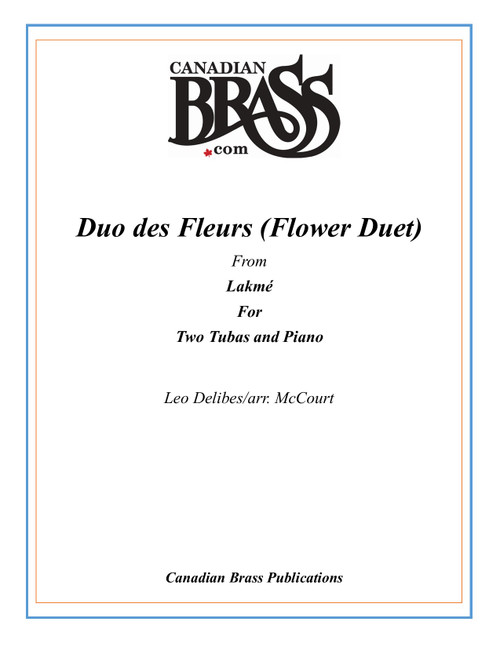 Duo des Fleurs (Flower Duet) from Lakmé for Two Tubas and Piano (Delibes/arr. McCourt) PDF Download