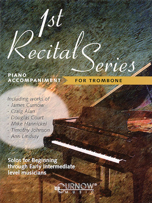 First Recital Series - Piano Accompaniment Book for Trombone