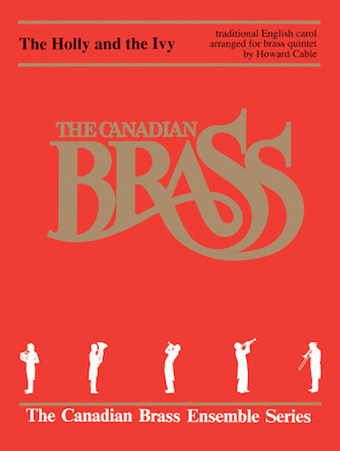 The Holly and the Ivy Brass Quintet (Trad./arr. Cable) PDF Download