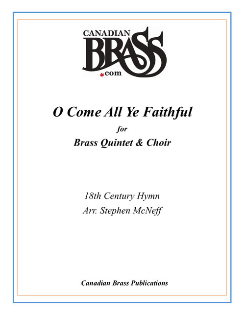 O Come All Ye Faithful for Brass Quintet, Organ and Choir (Trad./arr. McNeff) PDF Download
