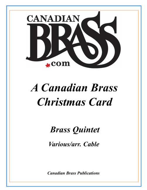A Canadian Brass Christmas Card Brass Quintet (traditional/arr. Cable) PDF Download