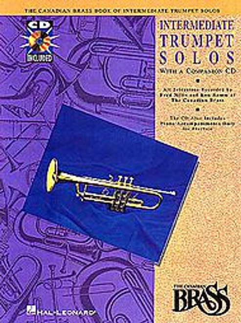 Canadian Brass Book of Intermediate Trumpet Solos (with online audio access of performances and accompaniments)