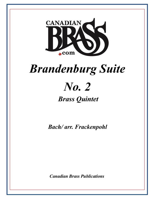 Brandenburg Suite 2 for Brass Quintet (Bach/arr. Frackenpohl) archive copy