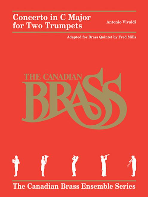 Concerto in C Major for 2 Trumpets for Brass Quintet (Vivaldi/arr. Mills)