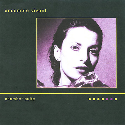 Ensemble Vivant - Chamber Suite