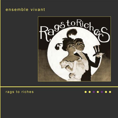 Ensemble Vivant - Rags to Riches
