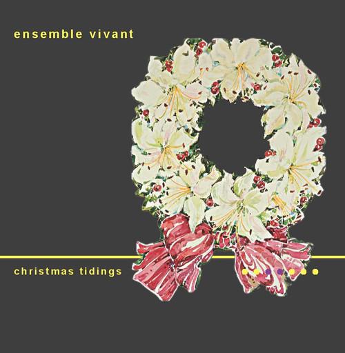 Ensemble Vivant  Christmas Tidings