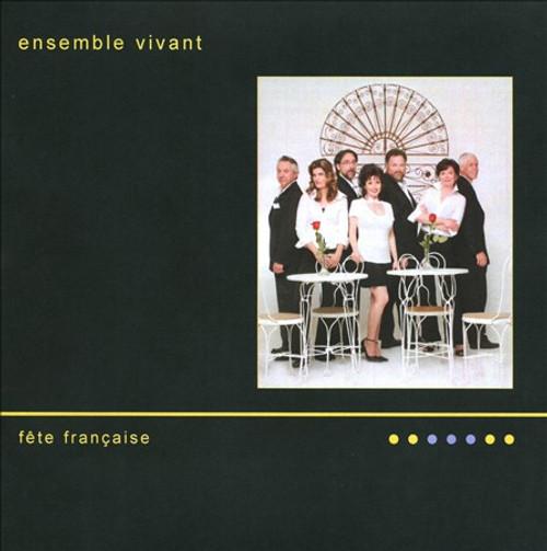 Ensemble Vivant - Fete Francaise