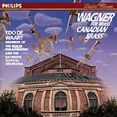 WAGNER FOR BRASS: CANADIAN BRASS CD