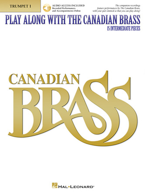 Play Along with The Canadian Brass (15 Intermediate Pieces) -Brass Quintet Music