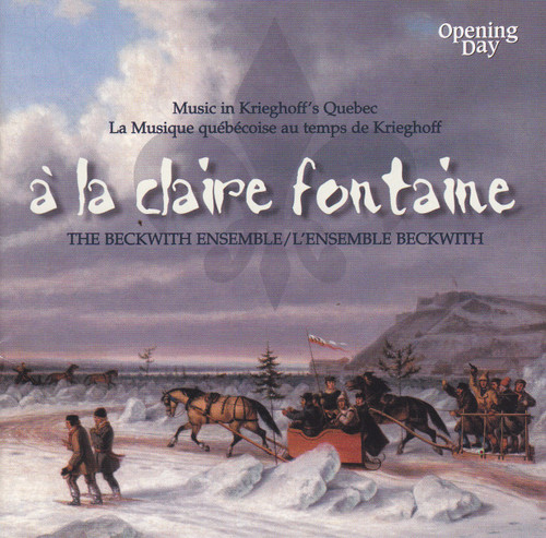 The Beckwith Ensemble A La Claire Fontaine