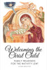 Welcoming the Christ Child Book & Ornament Gift Set