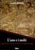 The One and The Many: Studies on God, Man, the Church, and the World Today; Ioannis Zizioulas L'uno e i molti / Saggi su Dio, l'uomo, la Chiesa e il mondo di oggi