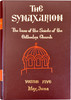 The Synaxarion: The Lives of the Saints of the Orthodox Church (Complete Set)