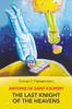 Antoine De Saint Exupery: The Last Knight of the Heavens