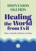 Healing the World from Evil: Plato, Aristotle, Plotinus, Proclus