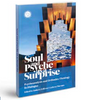 Soul and Psyche as a Surprise