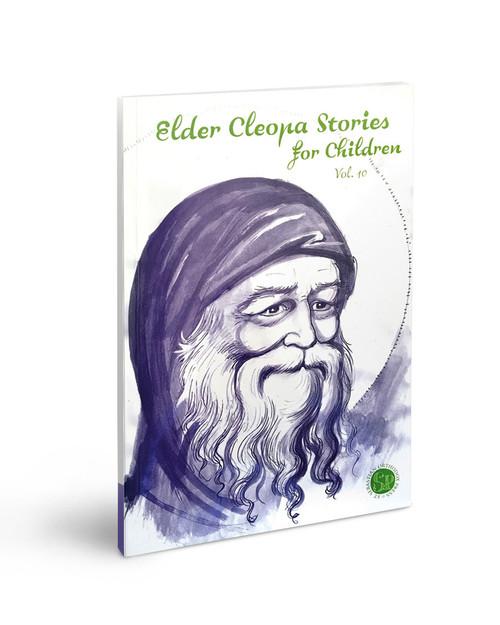 Elder Cleopa Stories for Children Vol 10