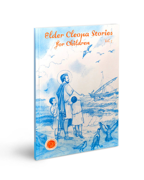 Elder Cleopa Stories for Children Vol 3