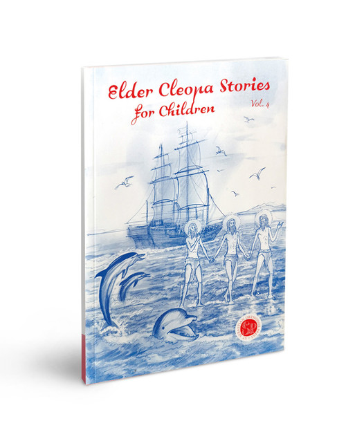 Elder Cleopa Stories for Children Vol 4