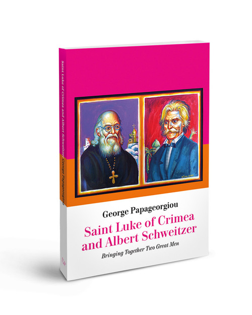 Saint Luke of Crimea and Albert Schweitzer