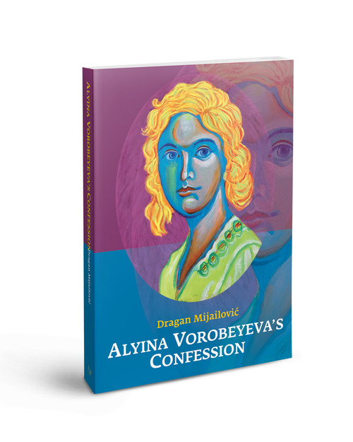 Alyina Vorobeyeva's Confession