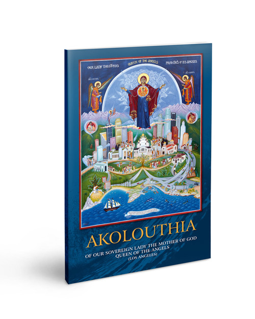 The Akathist to the Mother of God Los Angeles