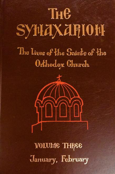 The Synaxarion (Vol. III, Jan., Feb.)