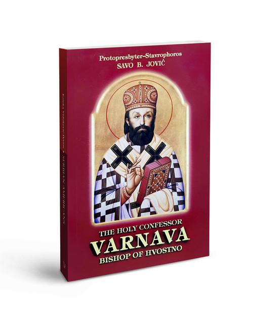 The Holy Confessor Varnava, Bishop of Hvosno
