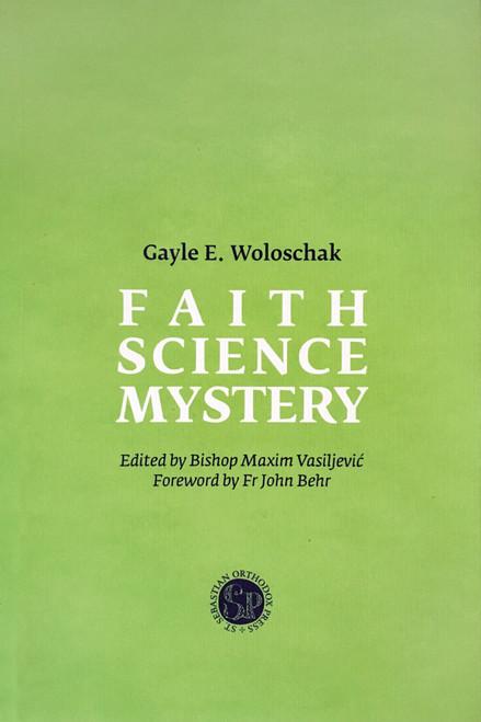 Faith, Science, Mystery