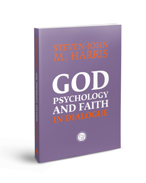 God, Psychology and Faith In Dialogue