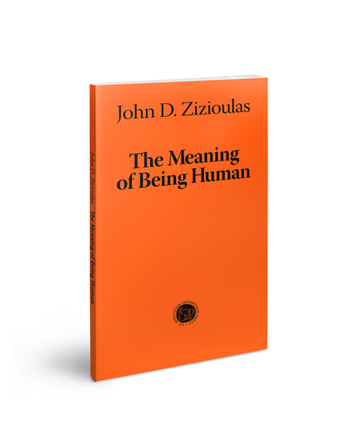 Zizioulas: The Meaning of Being Human